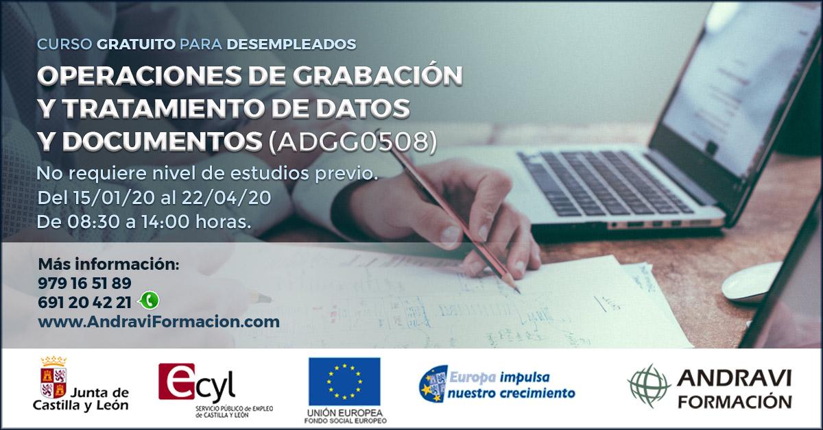 OPERACIONES DE GRABACIÓN Y TRATAMIENTO DE DATOS Y DOCUMENTOS (ADGG0508)