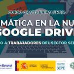 Curso gratis en Palencia de Ofimatica en la Nube GOOGLE DRIVE