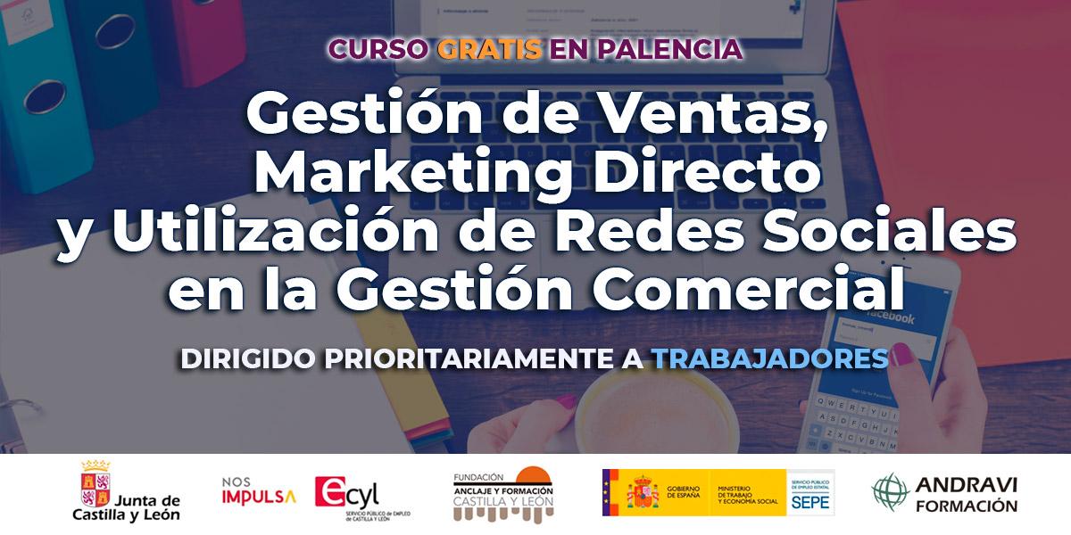 Gestión de Ventas, Marketing Directo y Utilización de Redes Sociales en la Gestión Comercial