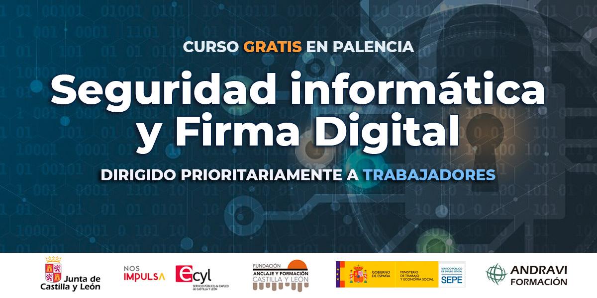 Curso gratis en Palencia de seguridad informática y firma digital
